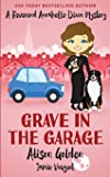 Grave in the Garage (A Reverend Annabelle Dixon Cozy Mystery)