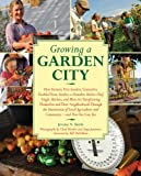 Growing a Garden City, Jeremy N. Smith, 1616081082