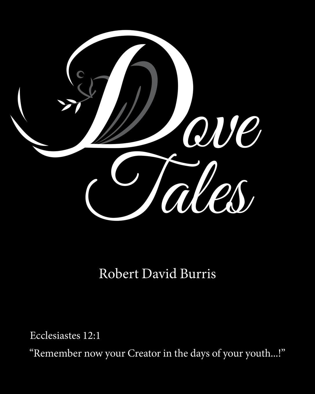 Dove Tales by Christian Faith Publishing, Inc