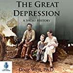 The Great Depression: A Short History | Doug West