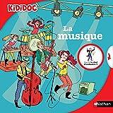 Kididoc: La Musique (French Edition)