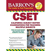 Barron's CSET, 4th Edition: California Subject Matter Exams for Teachers: Multiple Subjects