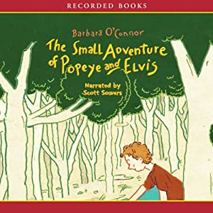 The Small Adventure of Popeye and Elvis Audiobook