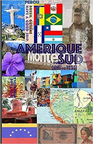 En ligne téléchargement AMERIQUE DU SUD. Carnet de Voyage: Journal de Voyage. Agenda de voyage. Organisateur pdf