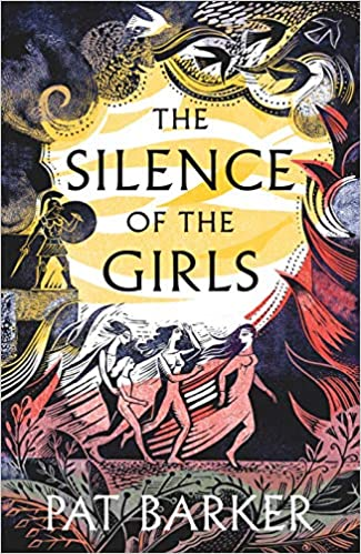 The Silence of the Girls: Shortlisted for the Womens Prize ...