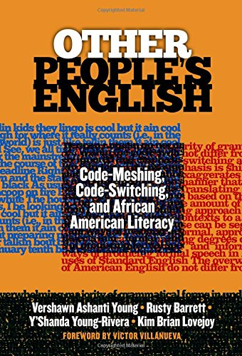 Search : Other People's English: Code-Meshing, Code-Switching, and African American Literacy (Language and Literacy Series)