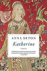 Katherine by Anya Seton (2013-10-01)