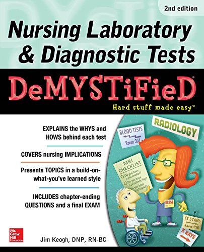 Nursing Laboratory & Diagnostic Tests Demystified, Second Edition (Lab Book Diagnostic)
