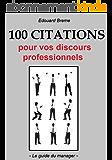 100 citations pour vos discours professionnels