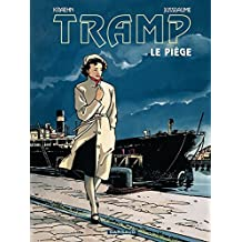 Tramp - Tome 1 - Le piège (French Edition)