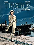 Tramp - Tome 1 - Le piège (French Edition) by Jean-Charles Kraehn, Patrick Jusseaume