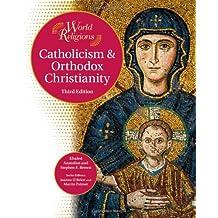 Catholicism & Orthodox Christianity