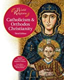 Catholicism and Orthodox Christianity, Bender Richardson White and Khaled Anatolios, 1604131063