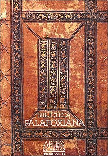 biblioteca palafoxiana palafox library artes de mexico 68 bilingual edition spanish english spanish edition
