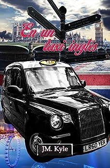 En un taxi inglés (Spanish Edition) by [Kyle, JM.]