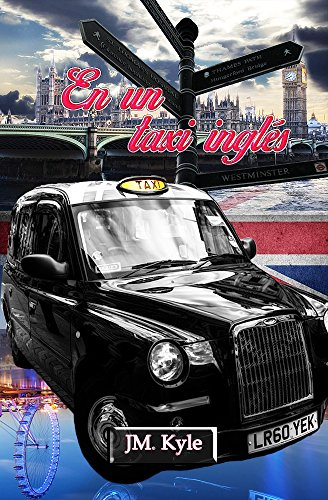 En un taxi inglés (Spanish Edition) by [Kyle, JM.]