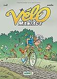 Les Vélomaniacs - tome 6