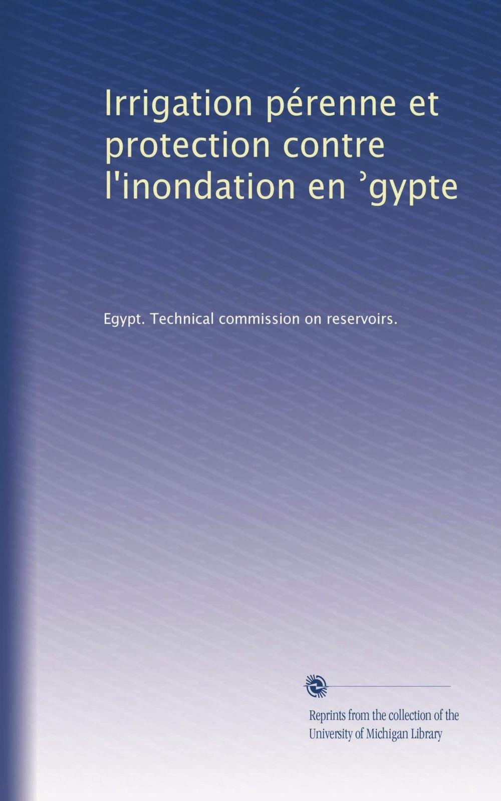 Irrigation pérenne et protection contre l'inondation en ?gypte (French Edition)