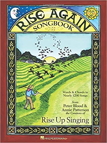 rise again songbook words chords to nearly 1200 songs 7 1 2x10 spiral bound