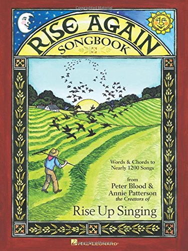 Rise Again Songbook: Words & Chords to Nearly 1200 Songs 7-1/2x10 ()