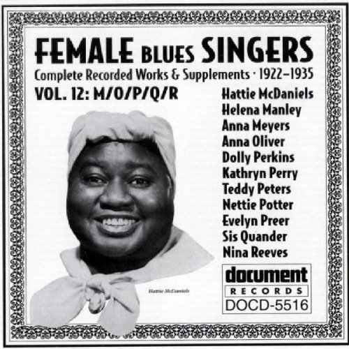 Female Blues Singers, Vol. 12: 1922-35 by Document