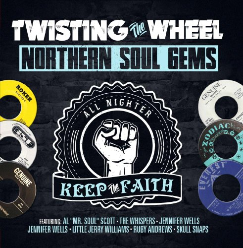 (Twisting The Wheel: Northern Soul Gems)