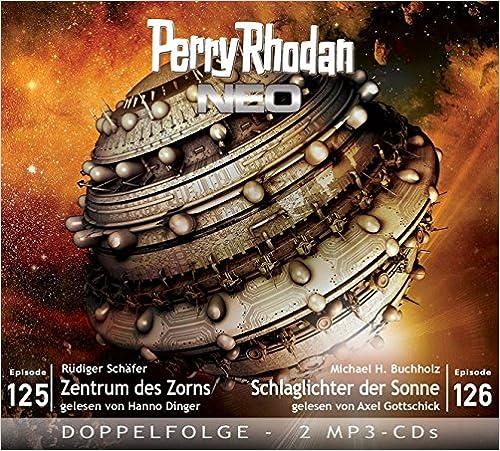 Perry Rhodan NEO -  Zentrum des Zorns / Schlaglichter der Sonne (Folgen 125+126)
