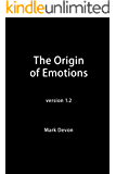 The Origin of Emotions