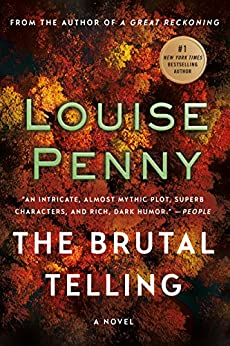 The Brutal Telling: A Chief Inspector Gamache Novel (A Chief Inspector Gamache Mystery Book 5) by [Penny, Louise]