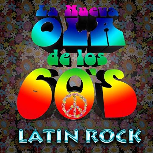 ... La Nueva Ola de los 60S (Rock.