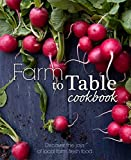 Farm to Table Cookbook