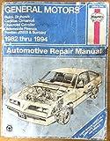 General Motors Buick Skyhawk, Cadillac Cimarron, Chevrolet Cavalier, Oldsmobile Firenza, Pontiac J2000 & Sunbird -- 1982 thru 1991 -- Automotive Repair Manual by Haynes