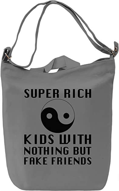 Super Rich Kids With nothing But Fake Friends Slogan Canvas Day Bag ... aa5dceef773ec