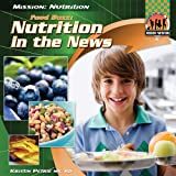 Food Buzz: Nutrition In the News