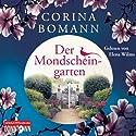 Der Mondscheingarten Hörbuch von Corina Bomann Gesprochen von: Elena Wilms