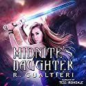 Midnite's Daughter: Midnight Girl, Book 1 Audiobook by Rick Gualtieri Narrated by Tess Irondale