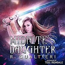 Midnite's Daughter: Midnight Girl, Book 1 | Livre audio Auteur(s) : Rick Gualtieri Narrateur(s) : Tess Irondale