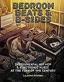 Bedroom Beats & B-Sides: Instrumental Hip-Hop