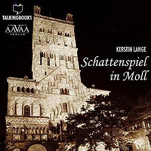 Schattenspiel in Moll Hörbuch