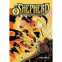 The Shepherd: Volume 2 - The Path of Souls
