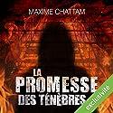La promesse des ténèbres | Livre audio Auteur(s) : Maxime Chattam Narrateur(s) : Hervé Lavigne, Véronique Groux de Miéri