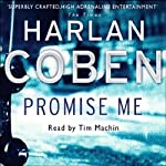 Promise Me: Myron Bolitar, Book 8 | Harlan Coben