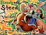 Stench and Steed: A Valiant Deed by John F Downing (2014-08-01)