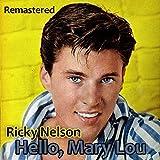 Hello, Mary Lou (Remastered)