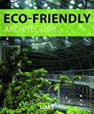 Eco-Friendly Architecture, Jacobo Krauel and Carles Broto, 8492796154