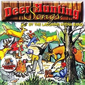 Amazon.com: Deer Hunting Songs: The Laughing Hyena Band ... Goldie Hyena 1 Mp3