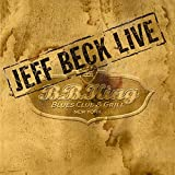 Jeff Beck: LIve at B.B. King Blues Club by Sony Japan (2005-06-29)