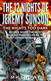 The Nights Too Dark (Volume 1 of The 12 Nights of Jeremy Sunson)