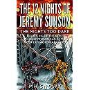 The Nights Too Dark (Volume 1 of The 12 Nights of Jeremy Sunson)