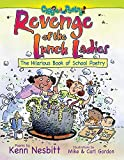 img - for Revenge of the Lunch Ladies: The Hilarious Book of School Poetry book / textbook / text book